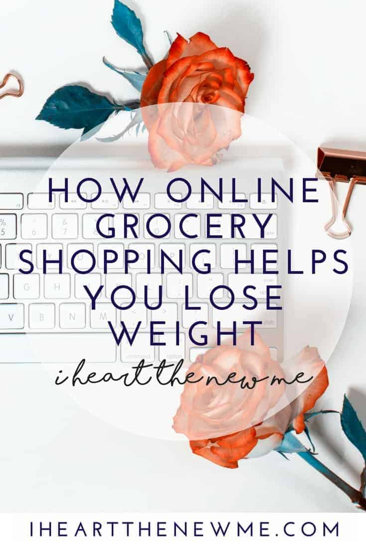 Online Grocery Shopping | Weight Loss | Weight Loss Hacks | Save Money | Click here to learn how! www.iheartthenewme.com/2017/03/online-grocery-shopping-weight-loss/