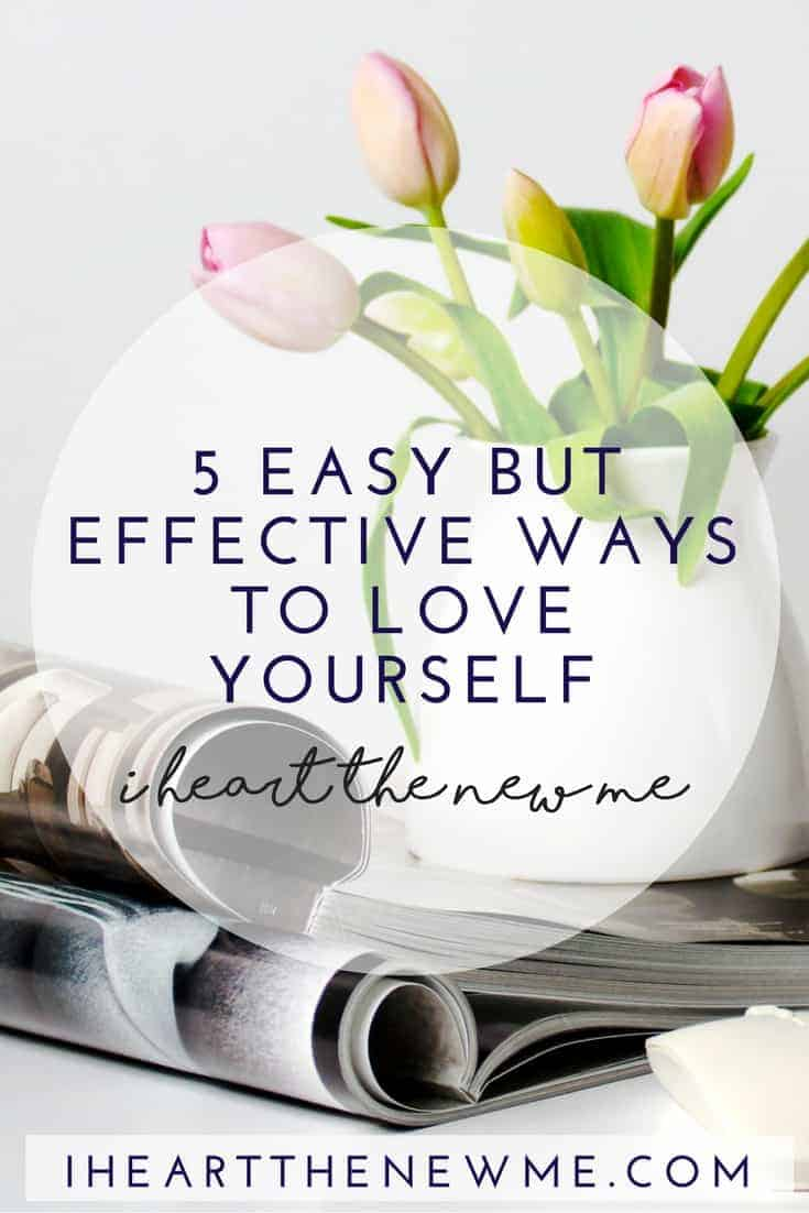 5 Easy Ways to Love Yourself | Self Love | Health Tips