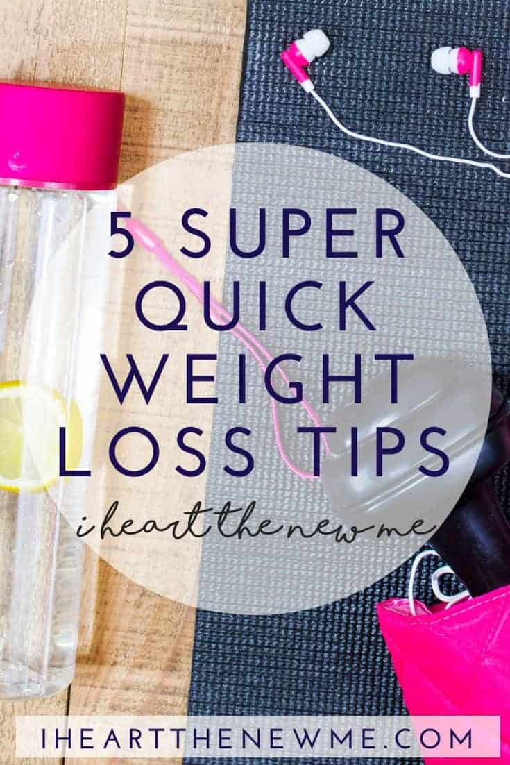 5 Super Quick Weight Loss Tips