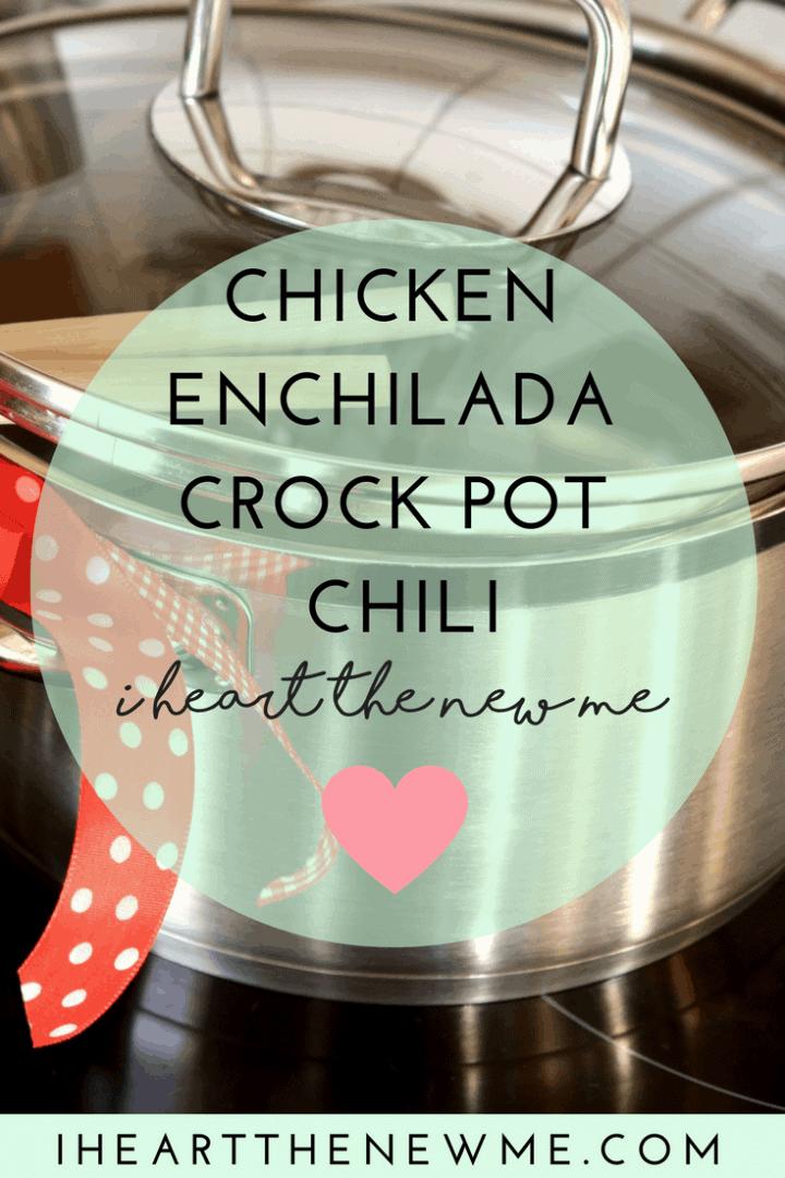 Chicken Enchilada Crock Pot Chili