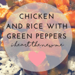 Chicken and Rice with Green Peppers