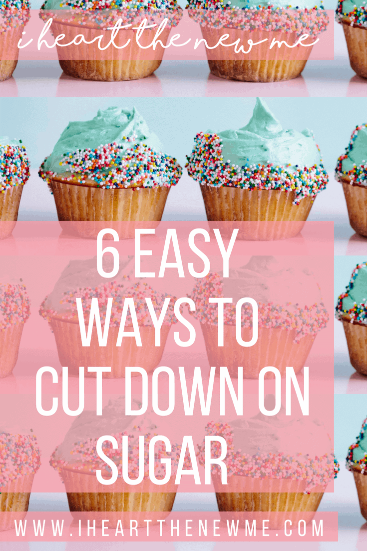 Click to learn 6 easy ways to cut out sugar and live your healthiest life. Find out how cutting down on sugar can significantly improve your health and lead to weight loss. Sugar is very unhealthy and in order for you to reach your health goals you'll need to reduce and cut the sugar from your diet. Read the post to see how these tips can help you reach your health and weight loss goals. Plus there's a free Guide to Healthy Eating on the Go – be sure to grab it! | I Heart the New Me #weightloss #weightlosstips #weightlossmotivation #healthyweightloss #cutdownonsugar #sugardetox #sugarfree