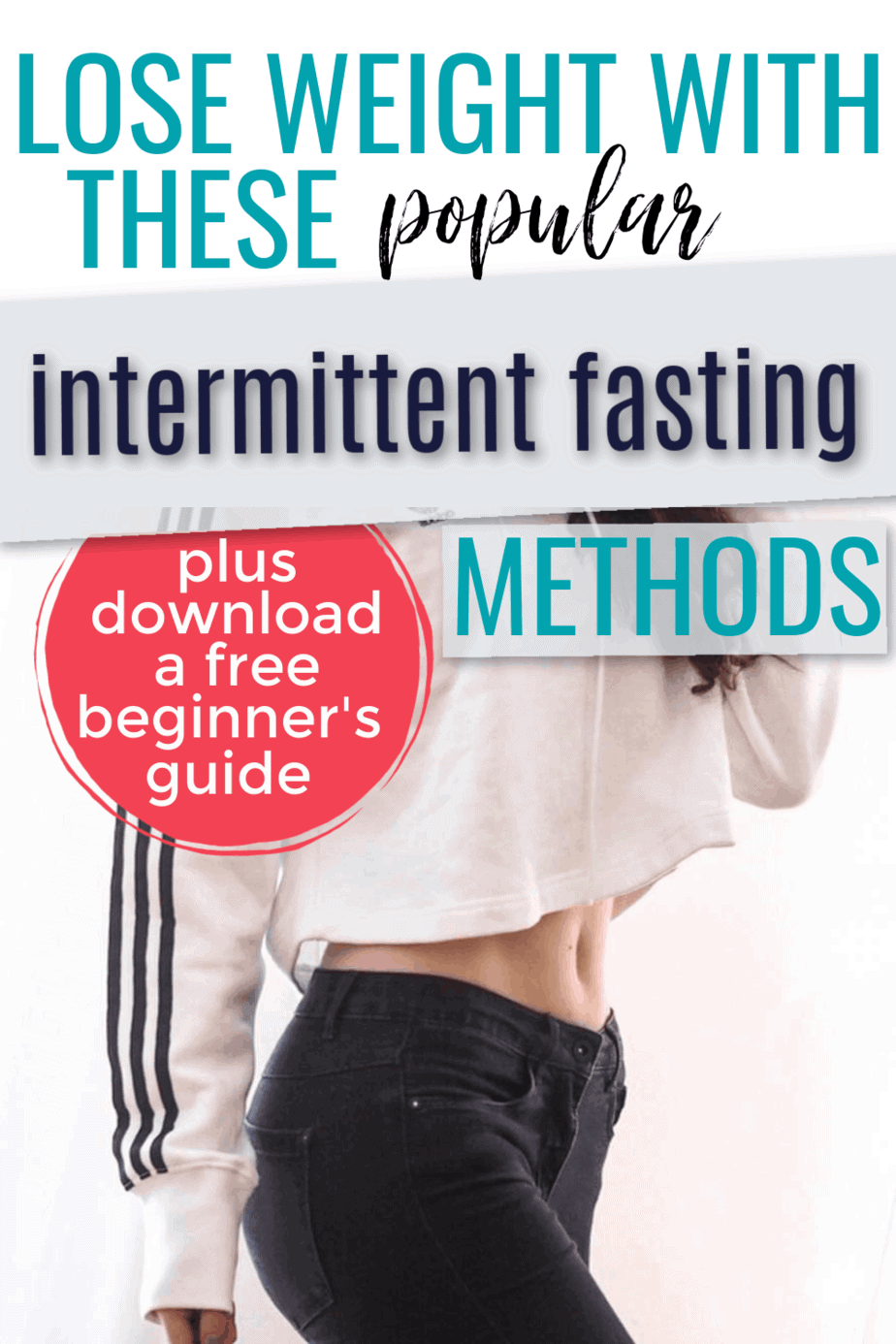 The Most Popular Intermittent Fasting Protocols