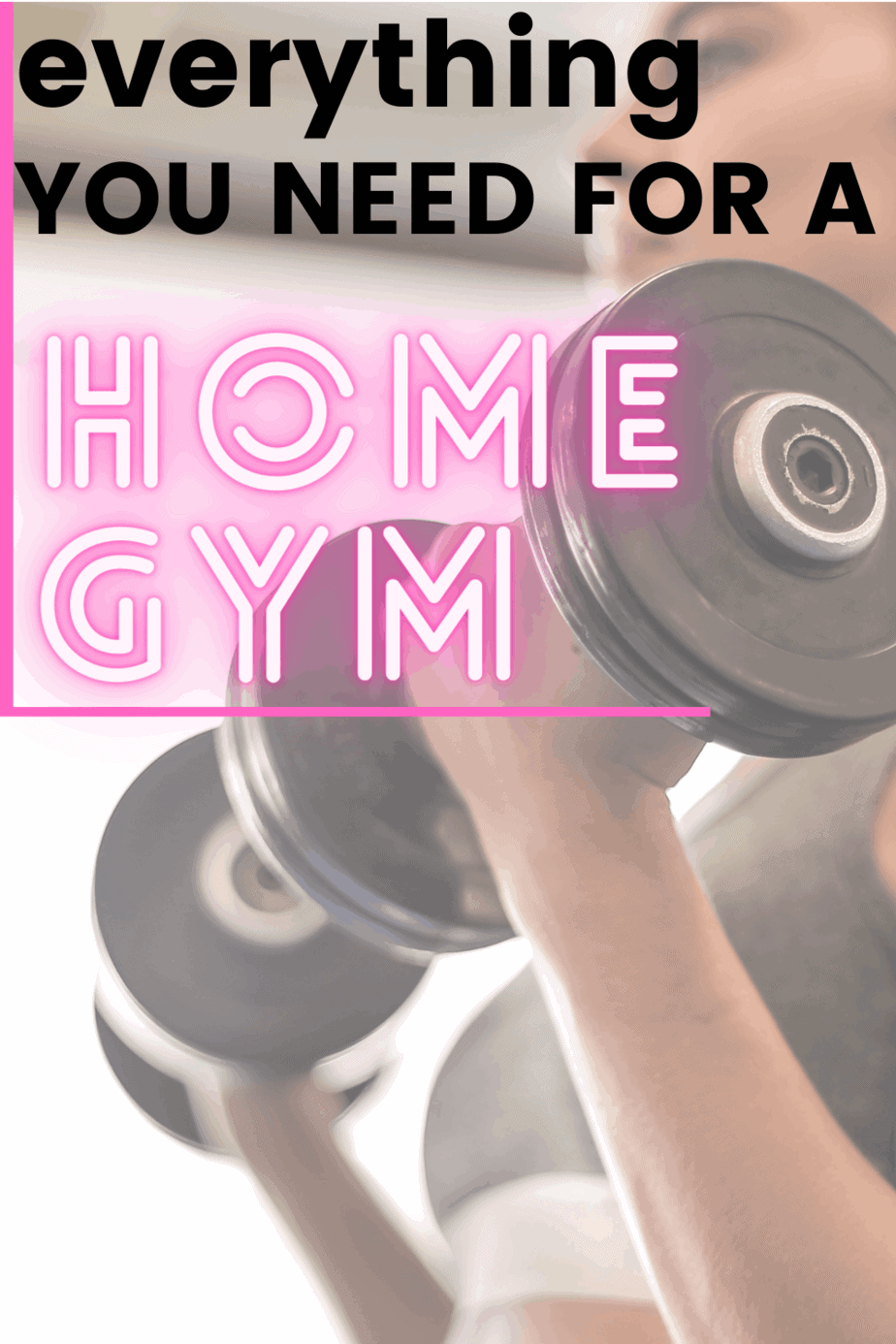 A Complete Guide To Creating An Effective Home Gym