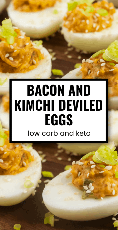 Low Carb Keto Bacon and Kimchi Deviled Eggs