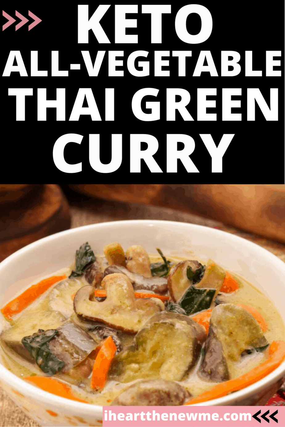 Keto All-Vegetable Thai Green Curry Recipe