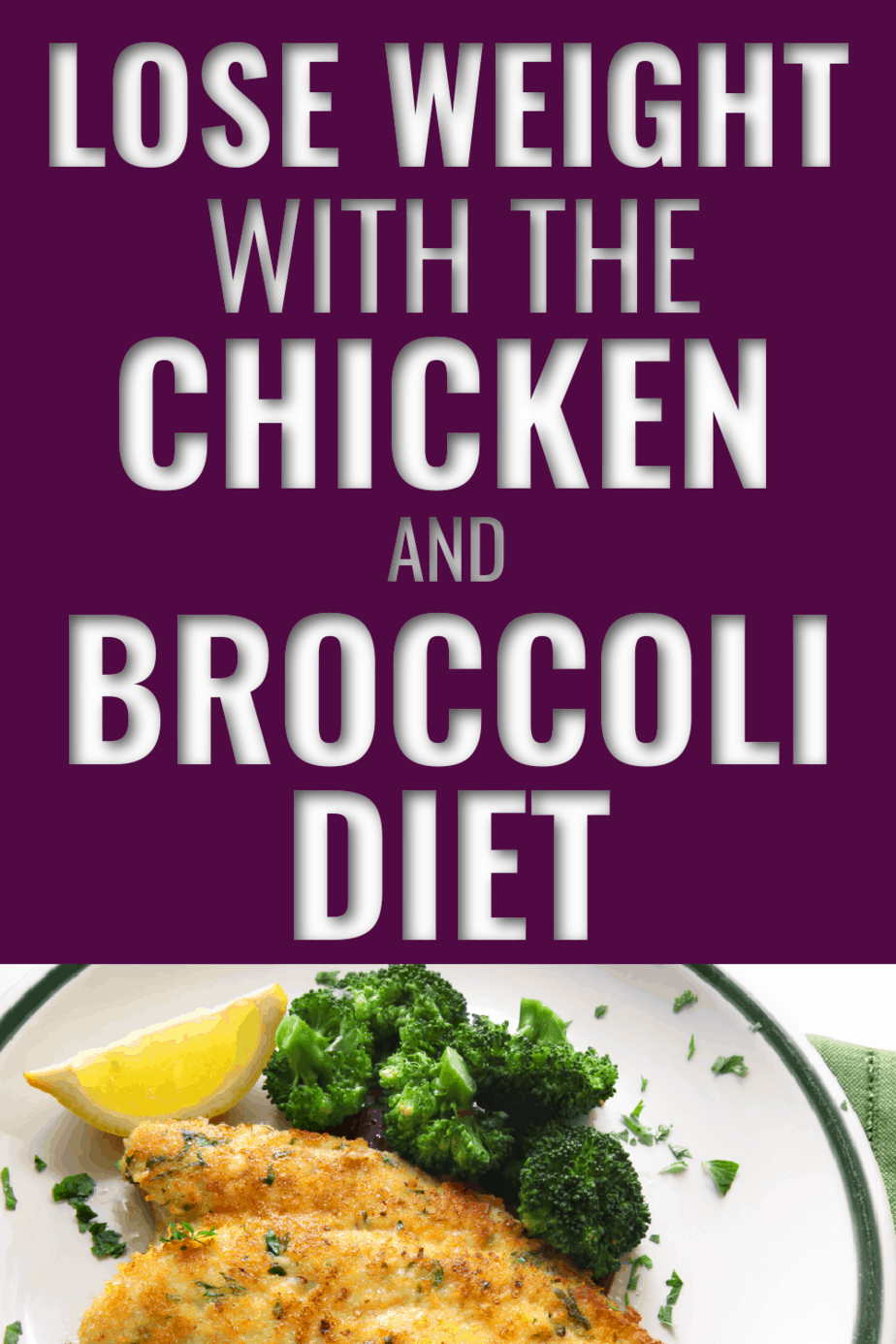 The Chicken and Broccoli Diet