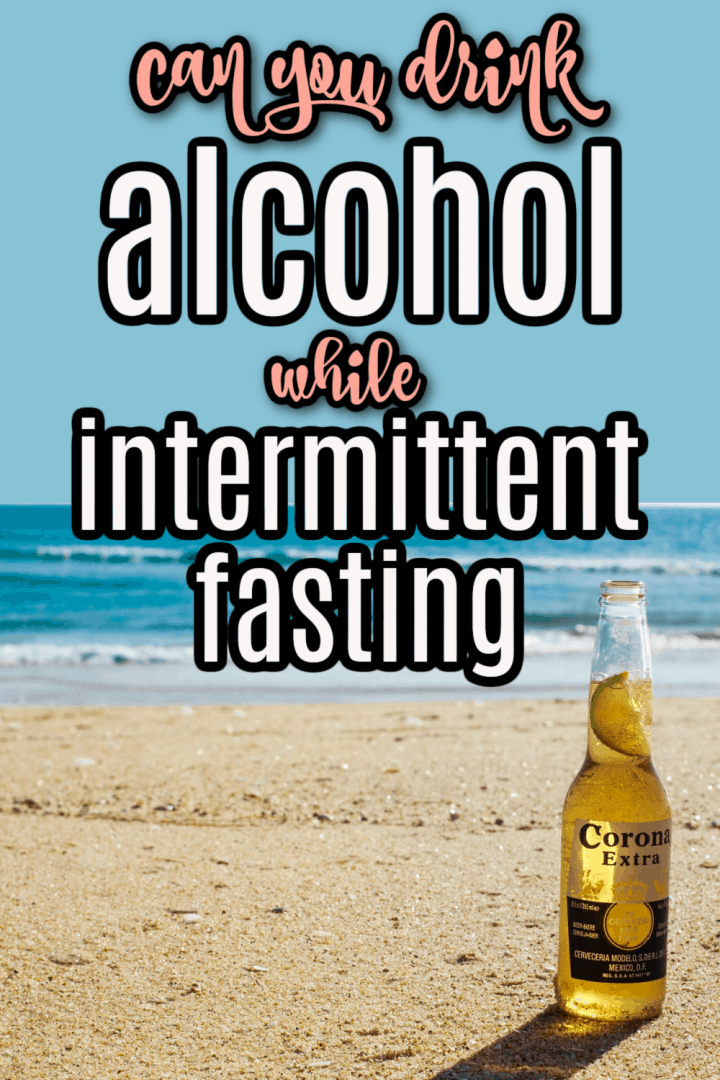 Intermittent fasting and alcohol.