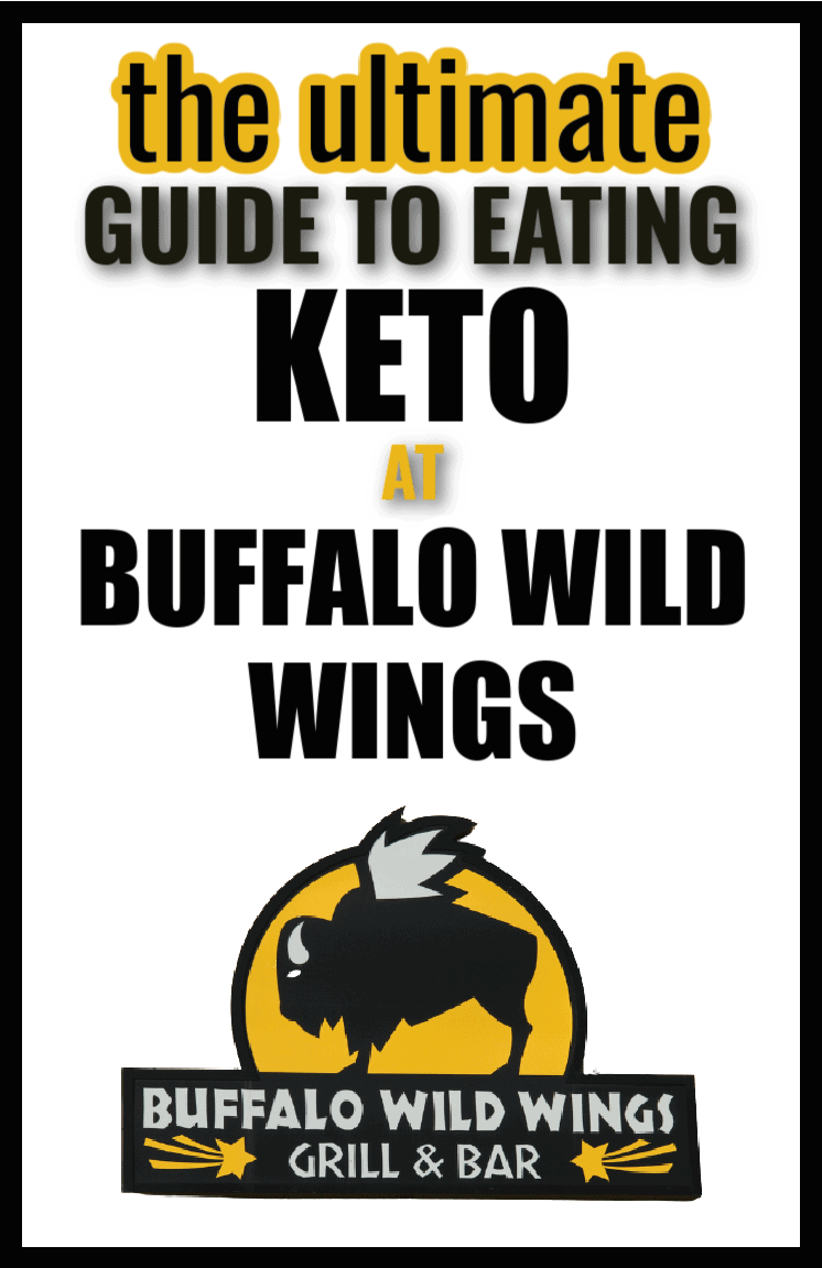 Your Only Source for Keto at Buffalo Wild Wings 2021