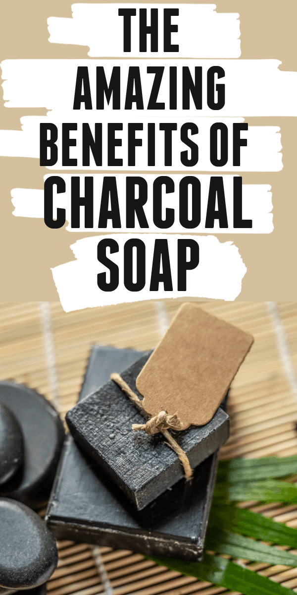 Amazing Benefits Of Charcoal Soap – Plus Our Top Picks